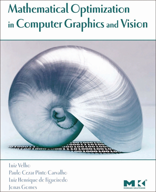 Mathematical Optimization in Computer Graphics and Vision