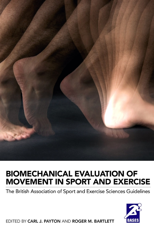 Biomechanical Evaluation of Movement in Sport and Exercise