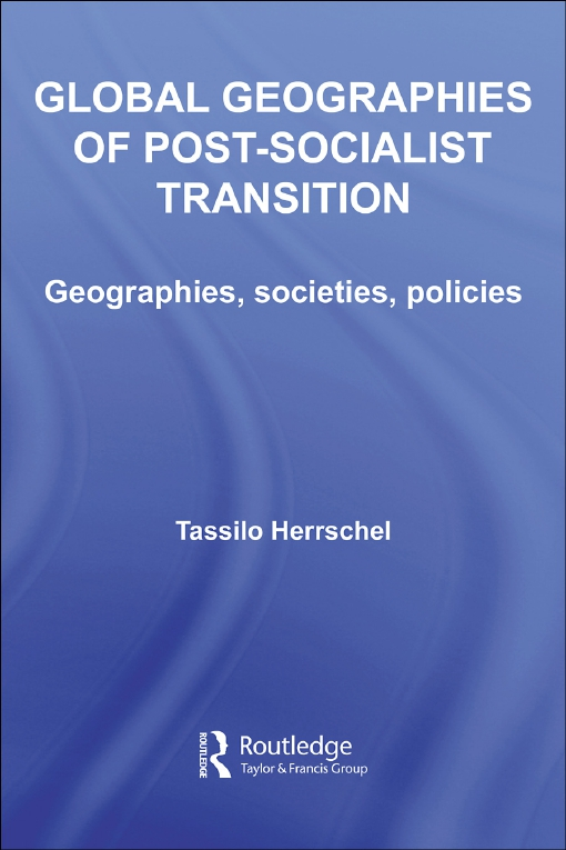 Global Geographies of Post-Socialist Transitions