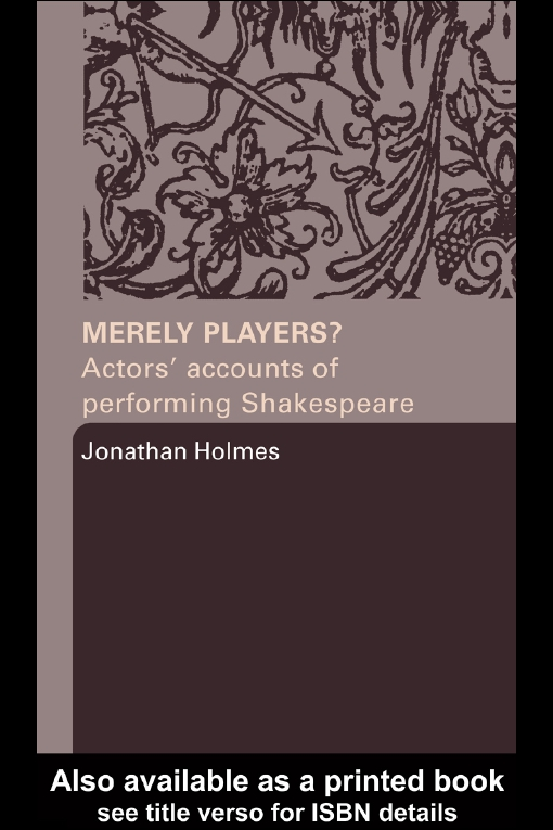 Merely Players?