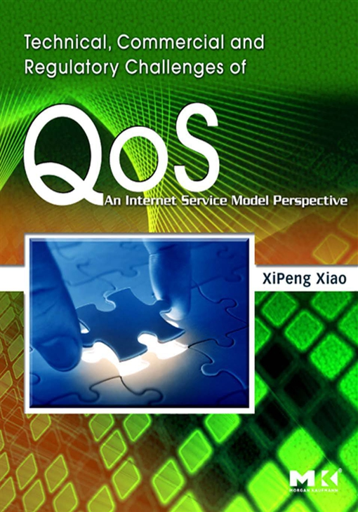 Technical, Commercial and Regulatory Challenges of QoS