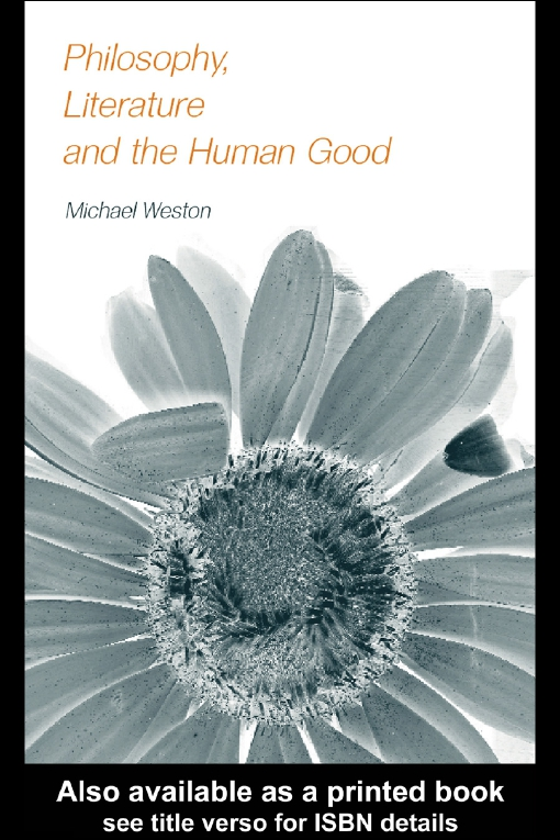 Philosophy, Literature and the Human Good