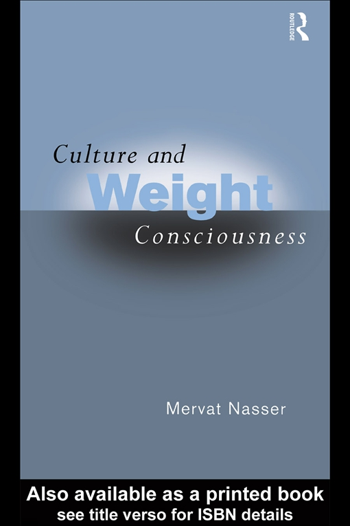 Culture and Weight Consciousness