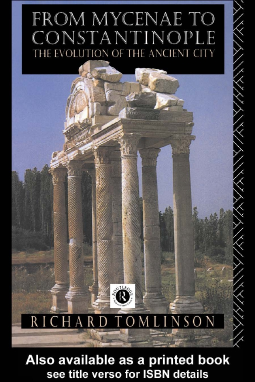 From Mycenae to Constantinople