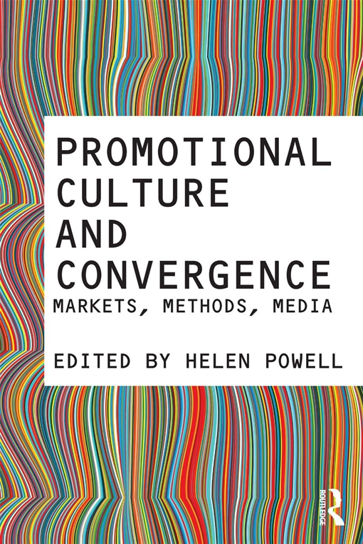 Promotional Culture and Convergence