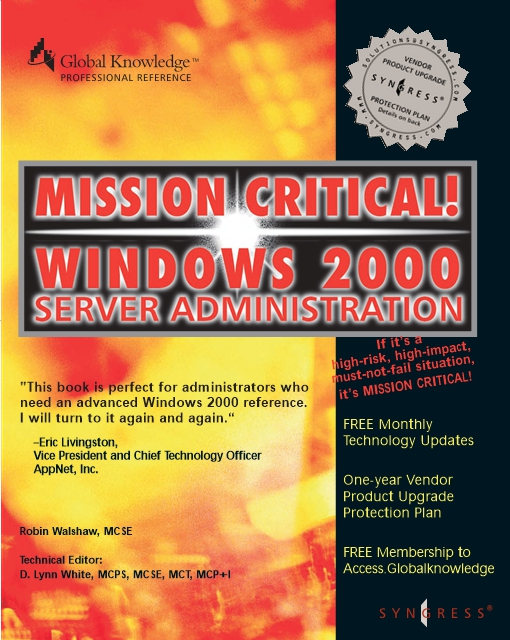 Mission Critical Windows 2000 Server Administration