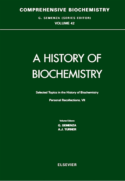 Selected Topics in the History of Biochemistry