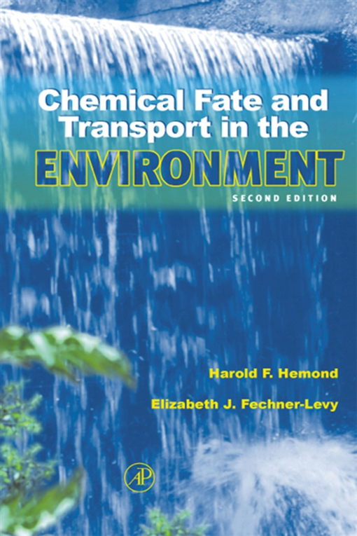 Chemical Fate and Transport in the Environment