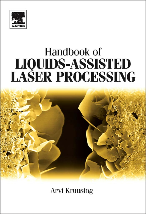 Handbook of Liquids-Assisted Laser Processing