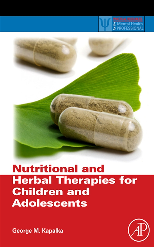 Nutritional and Herbal Therapies for Children and Adolescents