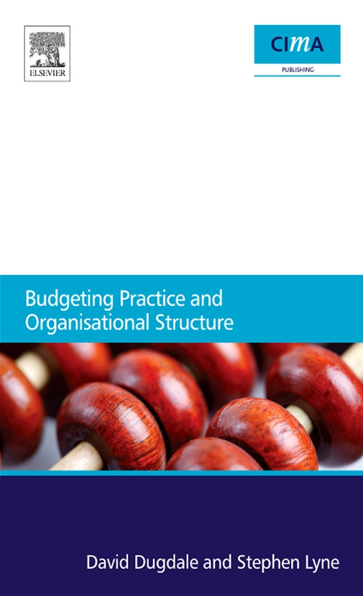 Budgeting Practice and Organisational Structure