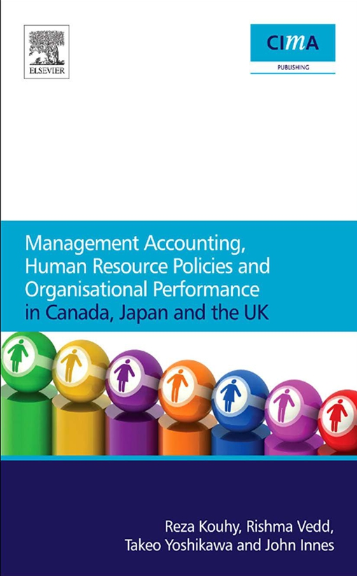 Management Accounting, Human Resource Policies and Organisational Performance in Canada, Japan and the UK