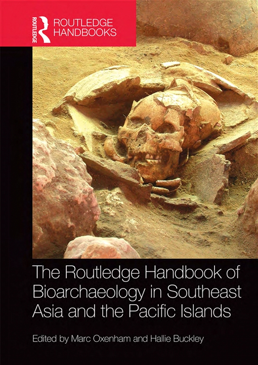 The Routledge Handbook of Bioarchaeology in Southeast Asia and the Pacific Islands