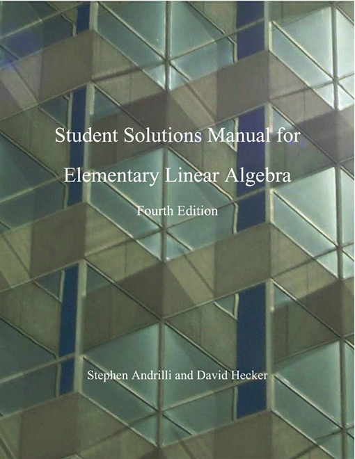 Elementary Linear Algebra, Students Solutions Manual (e-only)