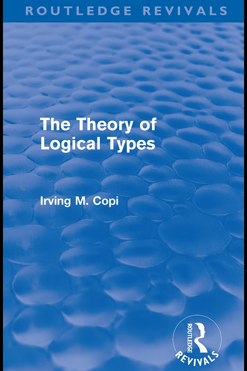 The Theory of Logical Types (Routledge Revivals)