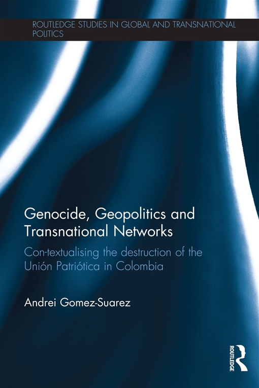 Genocide, Geopolitics and Transnational Networks