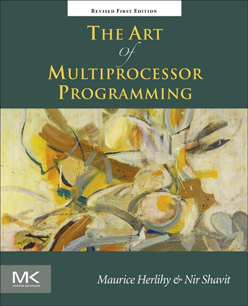 The Art of Multiprocessor Programming, Revised Reprint
