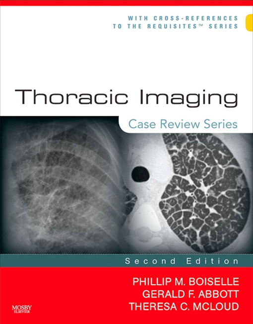 Thoracic Imaging: Case Review Series E-Book