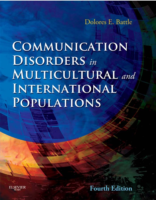 Communication Disorders in Multicultural Populations - E-Book