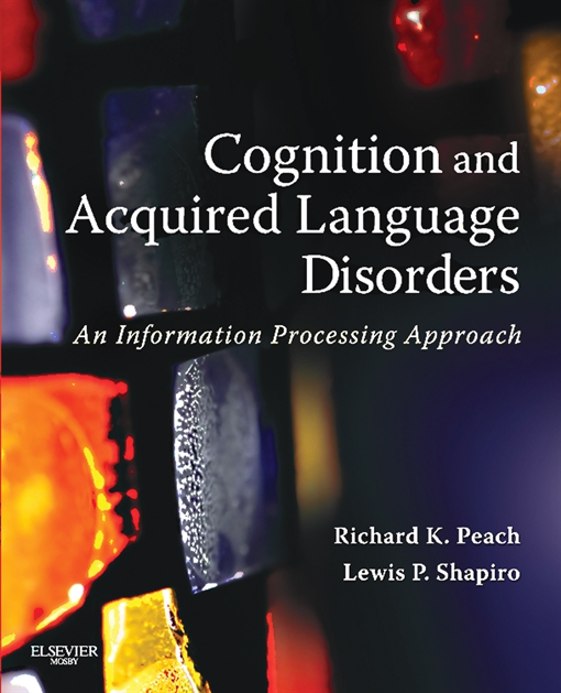 Cognition and Acquired Language Disorders