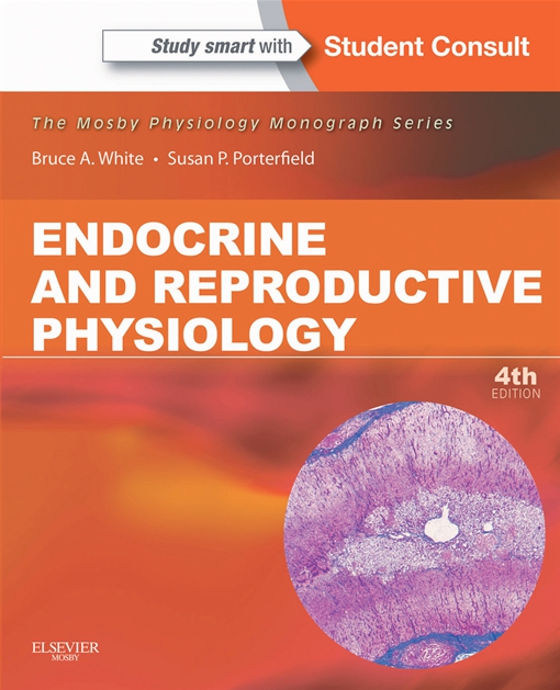 Endocrine and Reproductive Physiology E-Book