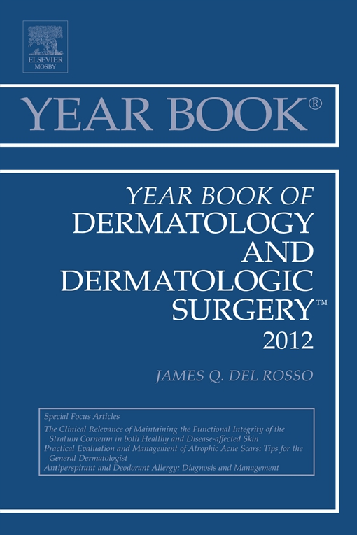 Year Book of Dermatology and Dermatological Surgery 2012
