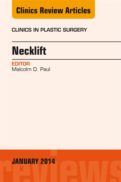 Necklift, An Issue of Clinics in Plastic Surgery
