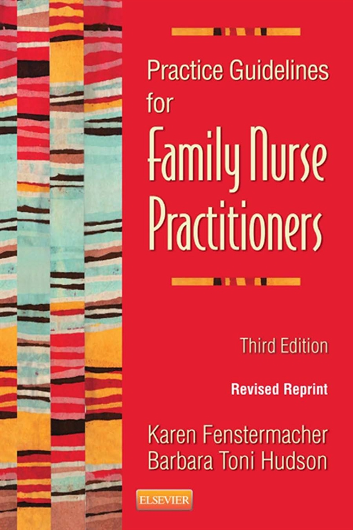 Practice Guidelines for Family Nurse Practitioners - Revised Reprint