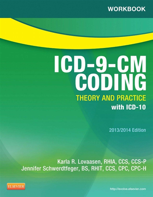Workbook for ICD-9-CM Coding: Theory and Practice, 2013/2014 Edition - E-Book
