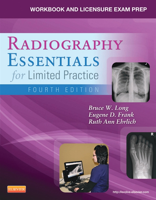 Workbook and Licensure Exam Prep for Radiography Essentials for Limited Practice - E-Book