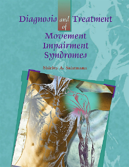 Diagnosis and Treatment of Movement Impairment Syndromes-