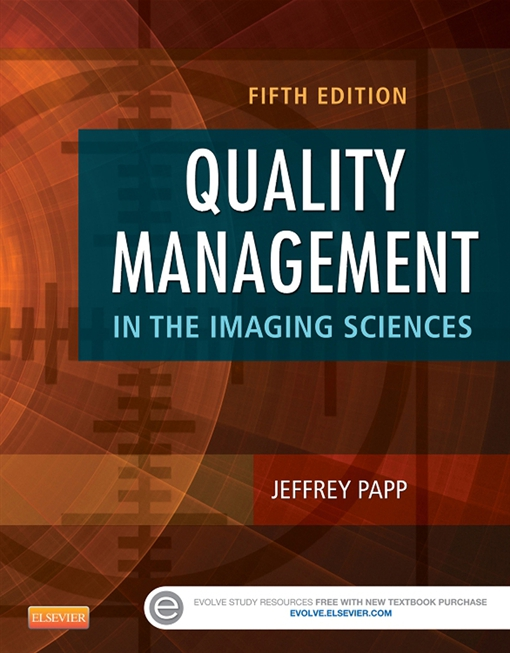 Quality Management in the Imaging Sciences - E-Book