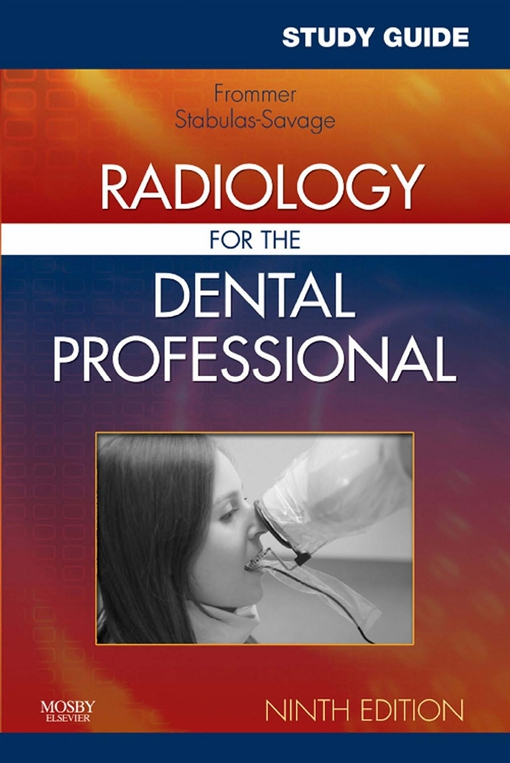 Study Guide for Radiology for the Dental Professional - E-Book