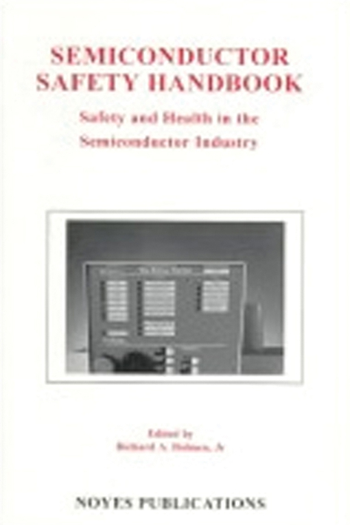 Semiconductor Safety Handbook
