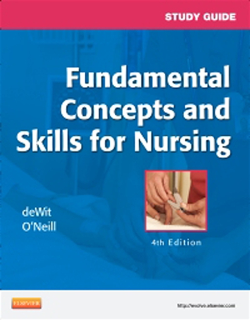 Study Guide for Fundamental Concepts and Skills for Nursing - E-Book
