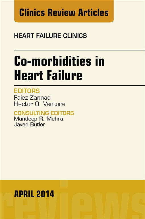 Co-morbidities in Heart Failure, An Issue of Heart Failure Clinics, E-Book