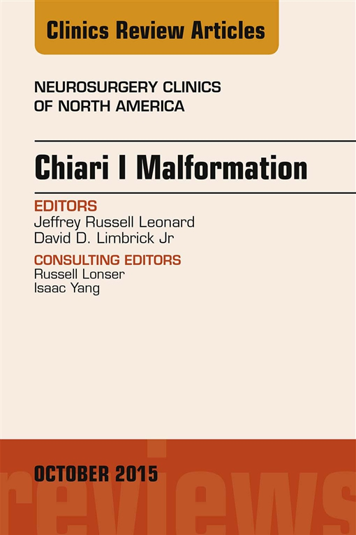 Chiari Malformation, An Issue of Neurosurgery Clinics of North America