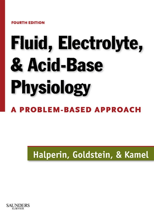 Fluid, Electrolyte and Acid-Base Physiology E-Book