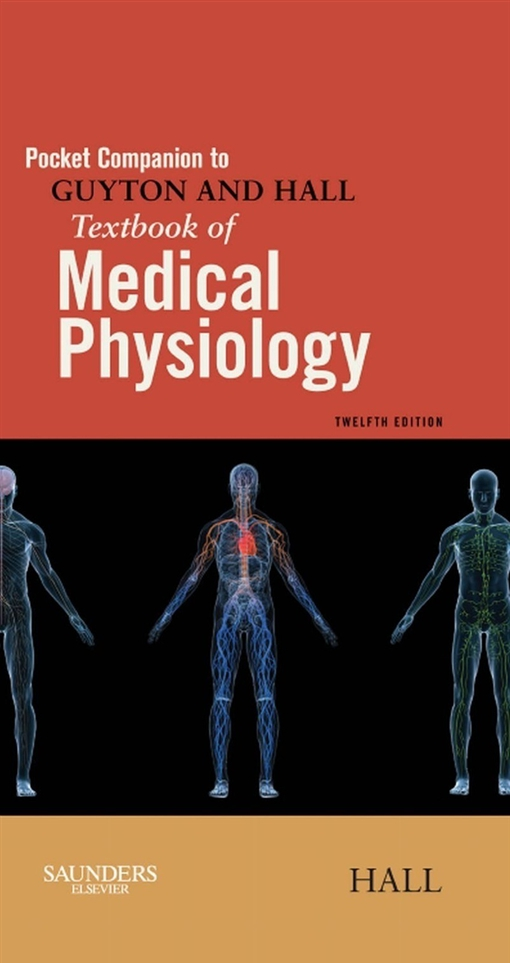 Pocket Companion to Guyton & Hall Textbook of Medical Physiology E-Book