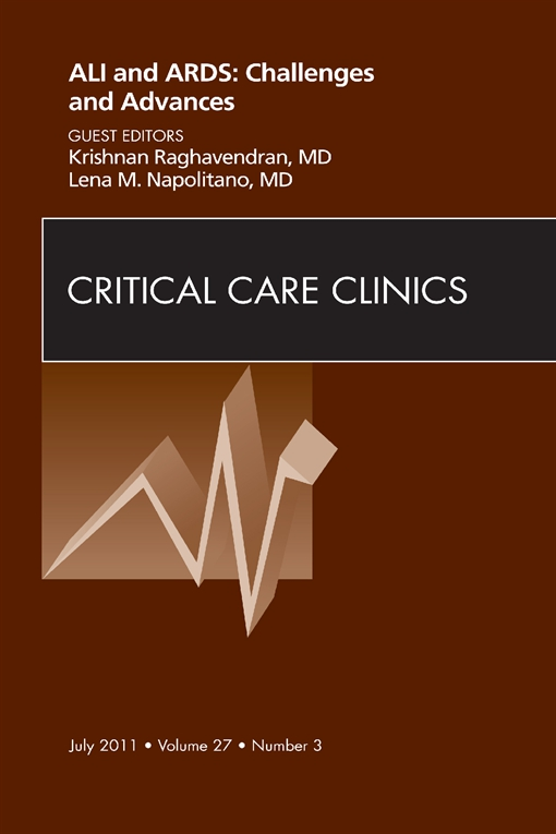 Severe Acute Respiratory Distress Syndrome, An Issue of Critical Care Clinics