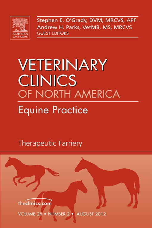Therapeutic Farriery,  An Issue of Veterinary Clinics: Equine Practice