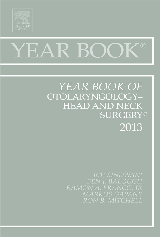 Year Book of Otolaryngology-Head and Neck Surgery 2013,