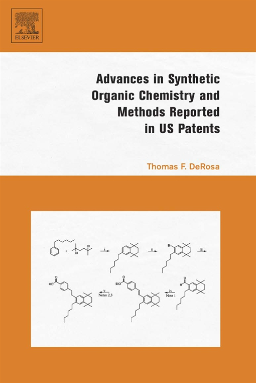 Advances in Synthetic Organic Chemistry and Methods Reported in US Patents