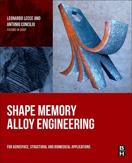 Shape Memory Alloy Engineering