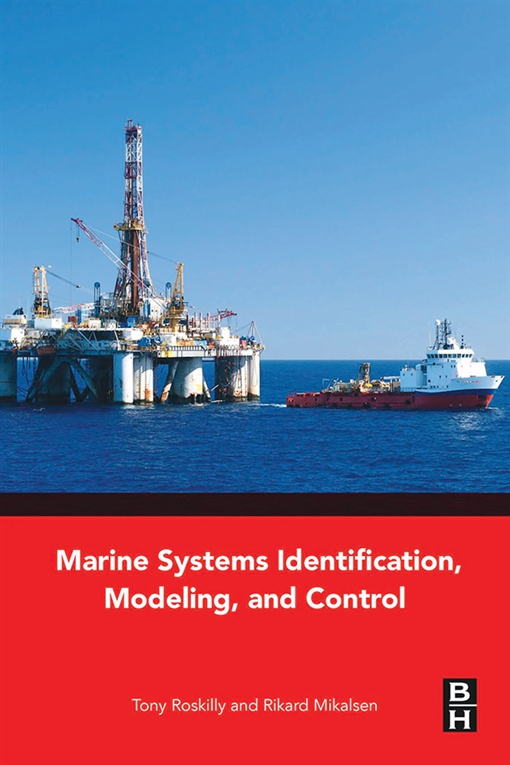 Marine Systems Identification, Modeling and Control