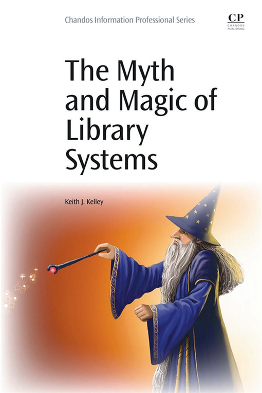 The Myth and Magic of Library Systems