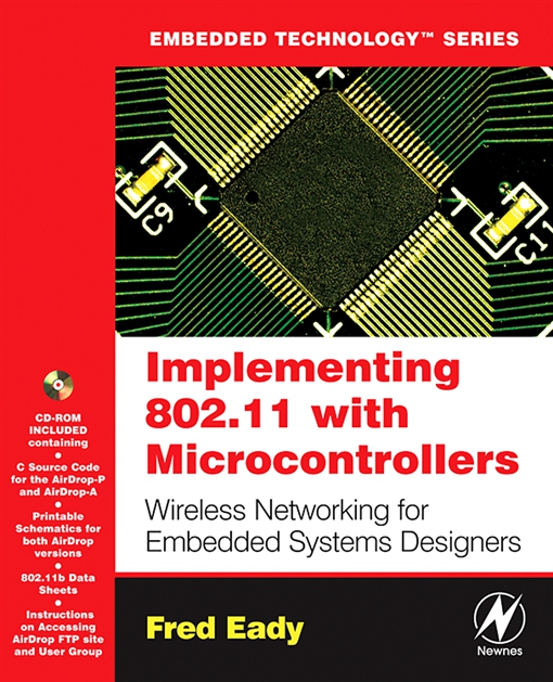 Implementing 802.11 with Microcontrollers: Wireless Networking for Embedded Systems Designers
