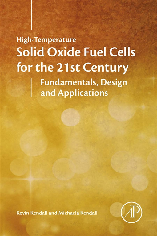 High-Temperature Solid Oxide Fuel Cells for the 21st Century