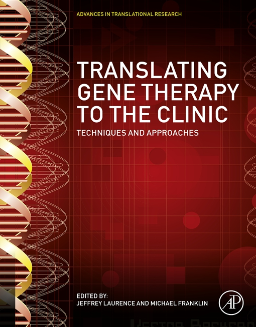 Translating Gene Therapy to the Clinic