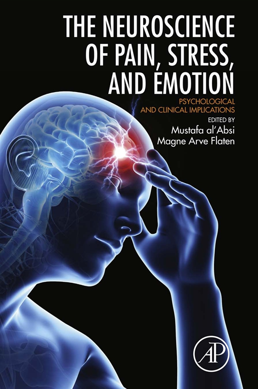 Neuroscience of Pain, Stress, and Emotion